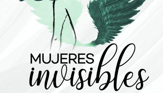 Este sábado, cita obligada en el Teatro Juan Luis Galiardo con 'Mujeres invisibles'